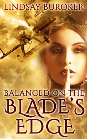 Balanced on The Blades Edge (Dragon Blood #1) by Lindsay Buroker